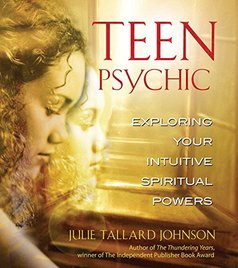 Teen Psychic By Julie Tallard Johnson